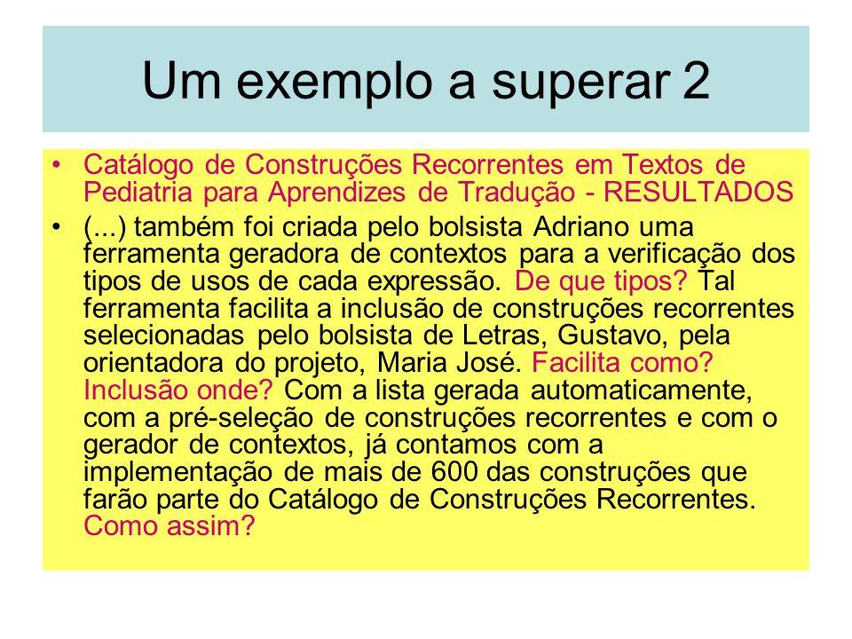 Um exemplo a superar 2 Catálogo de Construções Recorrentes em Textos de Pediatria para Aprendizes de Tradução - RESULTADOS.