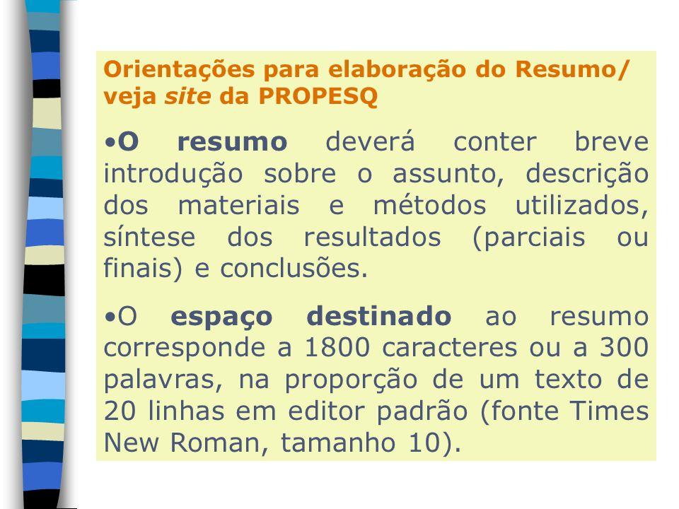 Orientações para elaboração do Resumo/ veja site da PROPESQ
