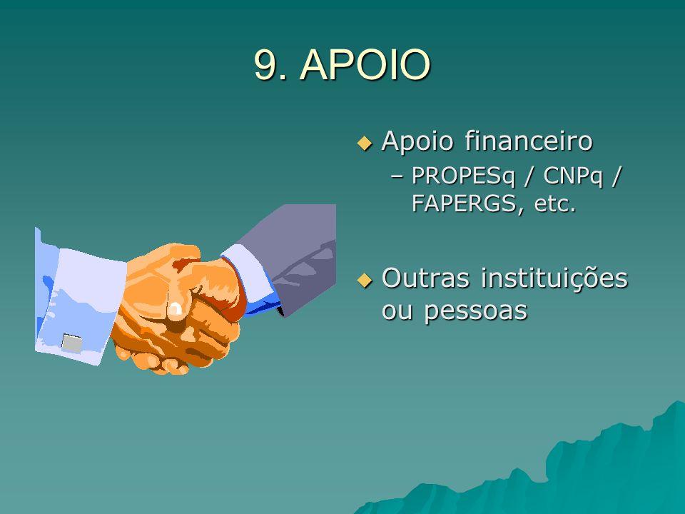 9. APOIO Apoio financeiro Outras instituições ou pessoas