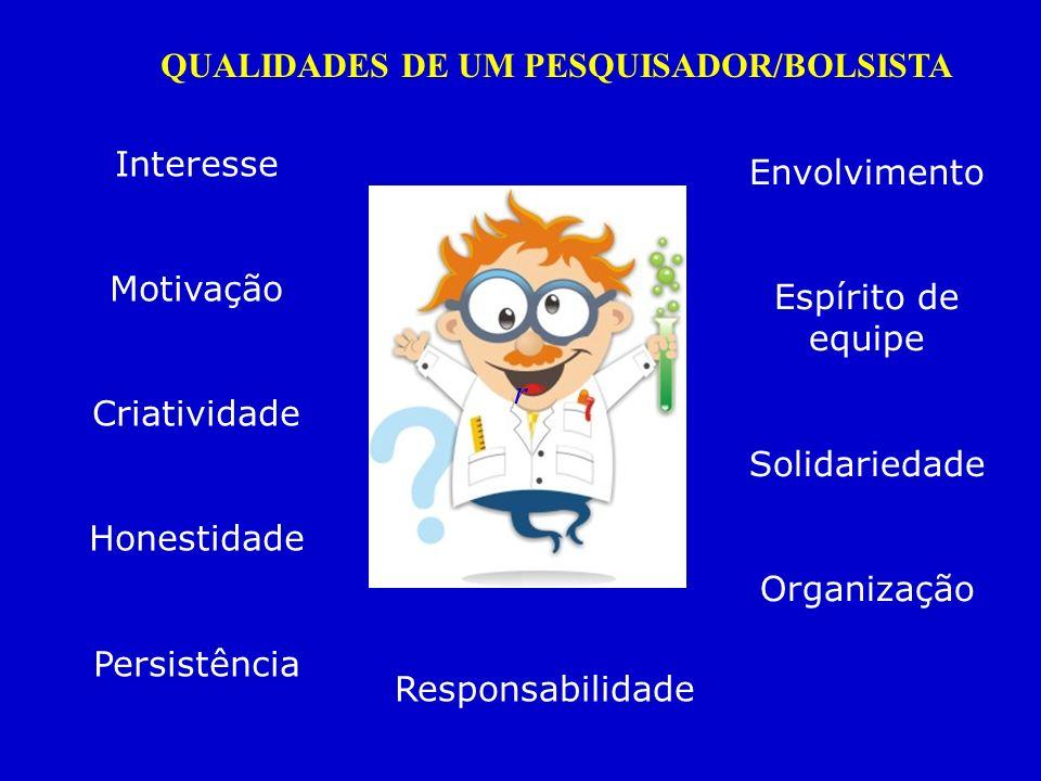 QUALIDADES DE UM PESQUISADOR/BOLSISTA