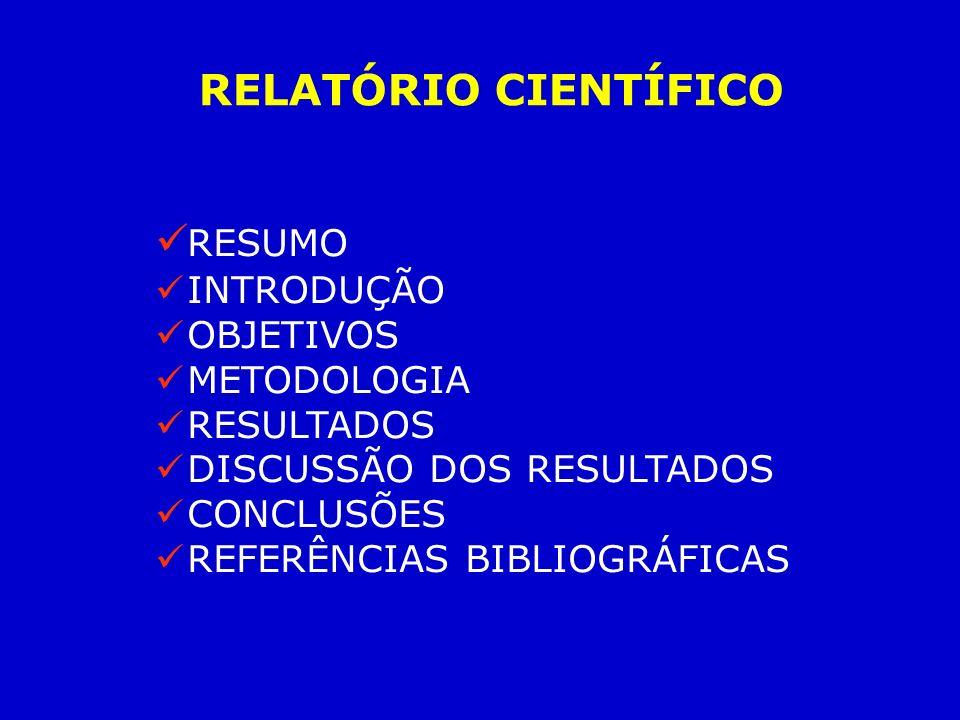 RELATÓRIO CIENTÍFICO RESUMO INTRODUÇÃO OBJETIVOS METODOLOGIA