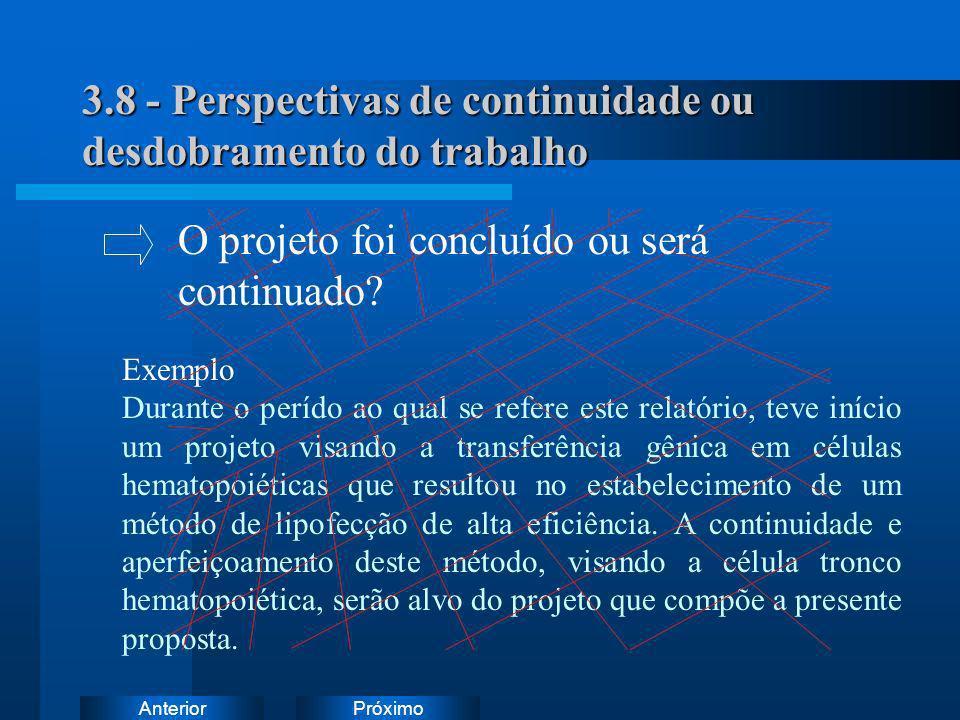 3.8 - Perspectivas de continuidade ou desdobramento do trabalho