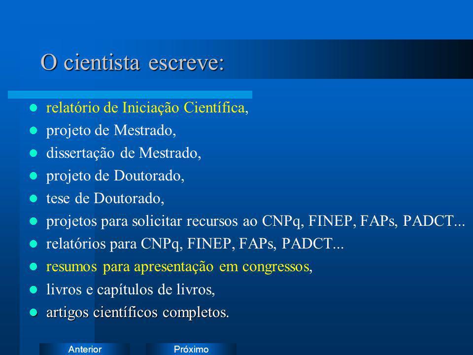 O cientista escreve: relatório de Iniciação Científica,