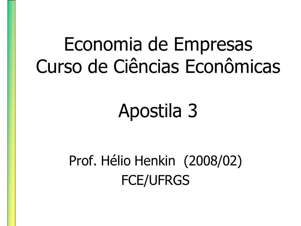 Economia de Empresas Curso de Ciências Econômicas Apostila 3