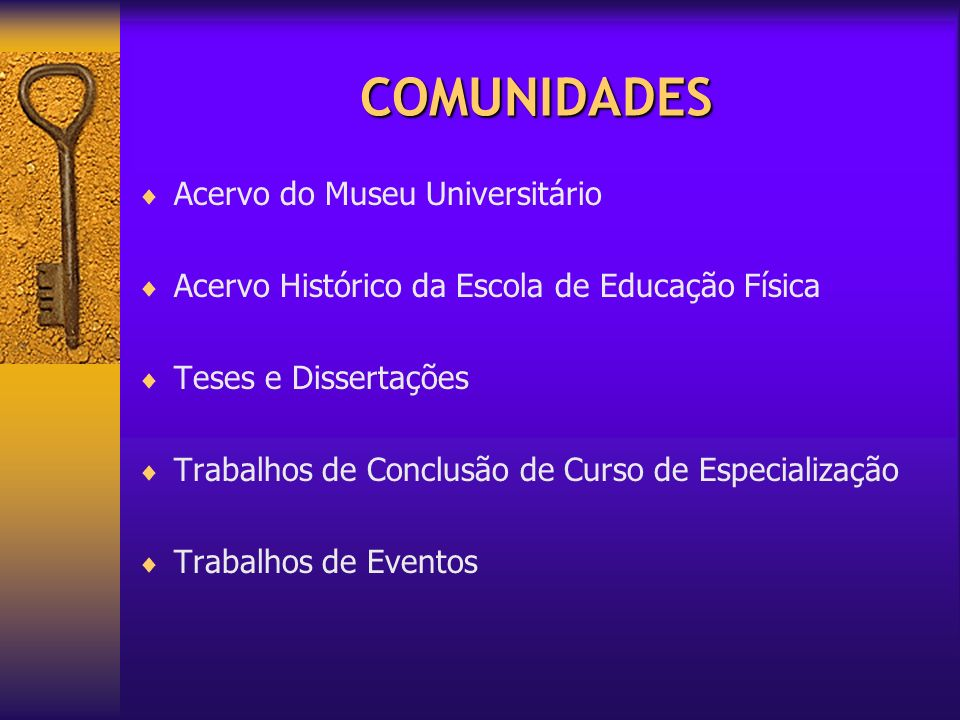 COMUNIDADES Acervo do Museu Universitário