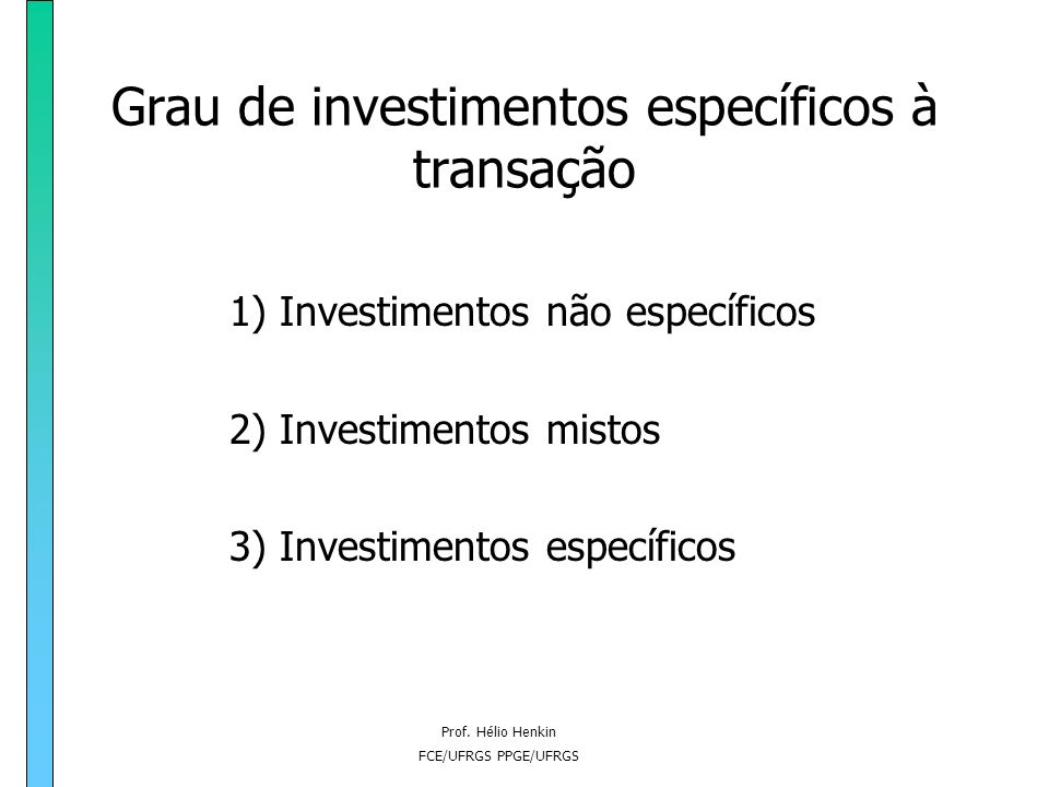 Grau de investimentos específicos à transação