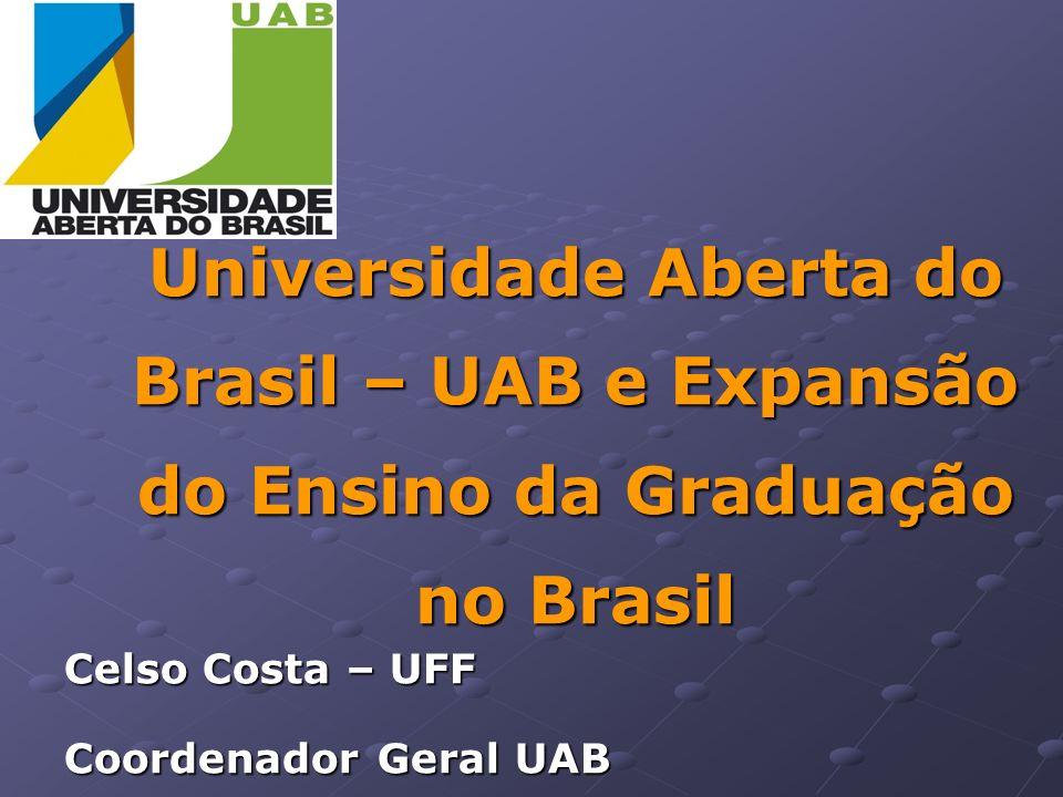 Universidade Aberta do Brasil – UAB e Expansão do Ensino da Graduação no Brasil