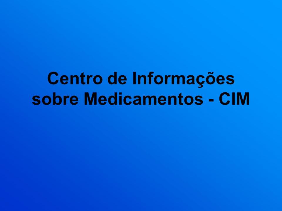 Centro de Informações sobre Medicamentos - CIM