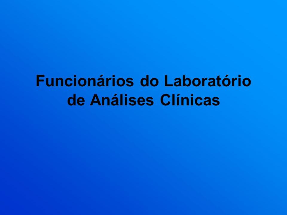 Funcionários do Laboratório de Análises Clínicas