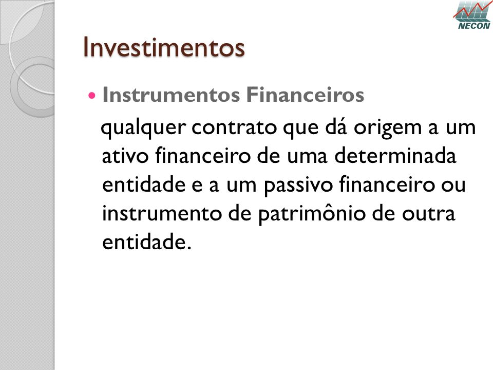 Investimentos Instrumentos Financeiros.