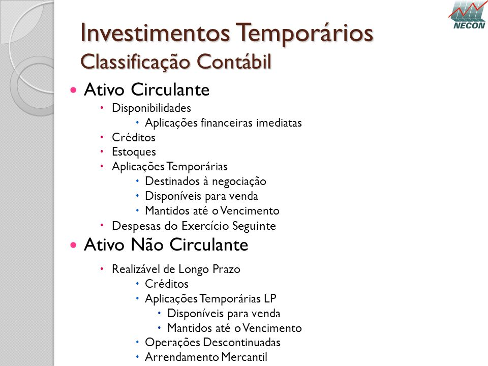 Investimentos Temporários Classificação Contábil