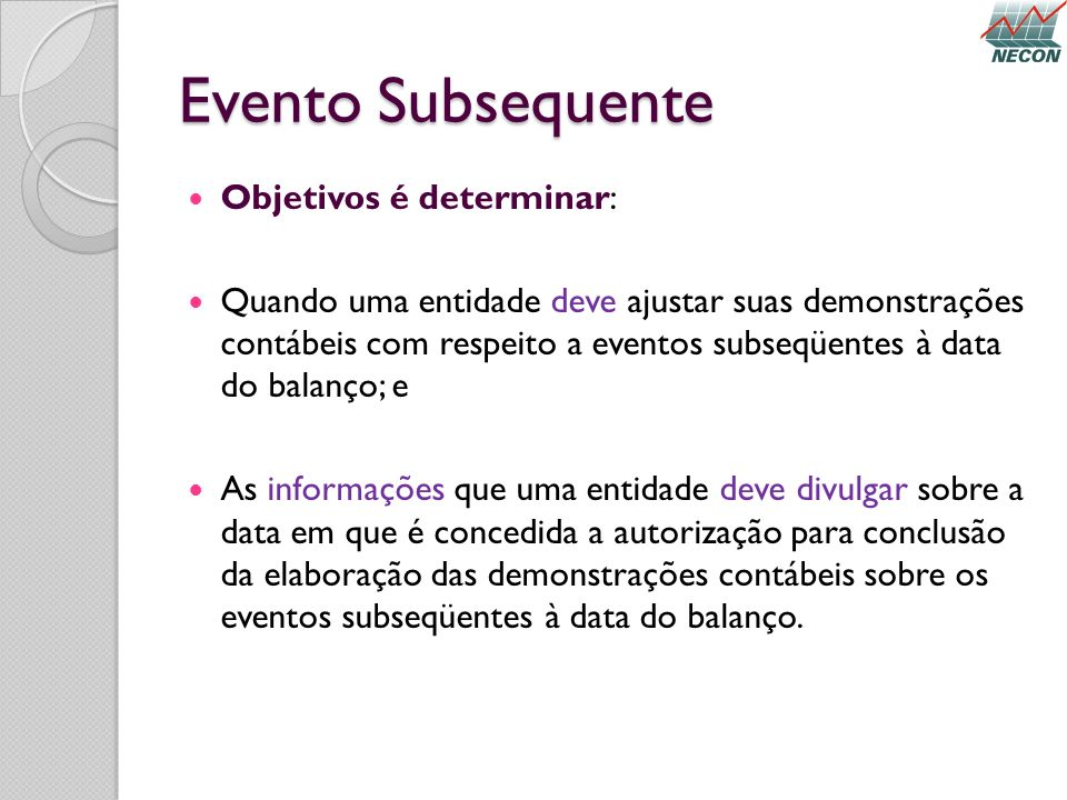 Evento Subsequente Objetivos é determinar: