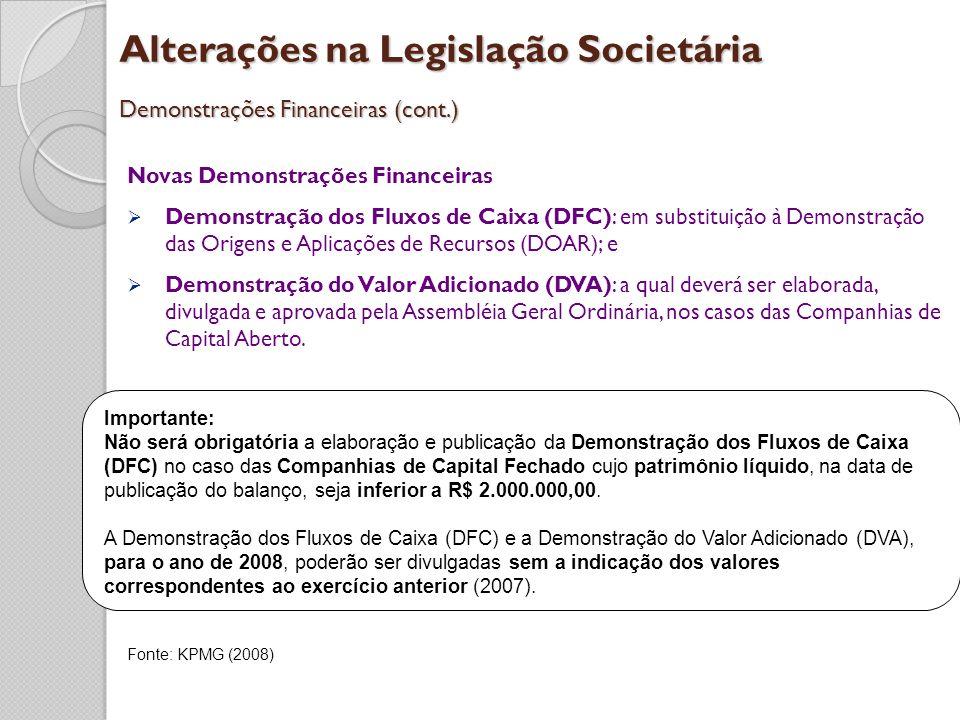 Alterações na Legislação Societária Demonstrações Financeiras (cont.)