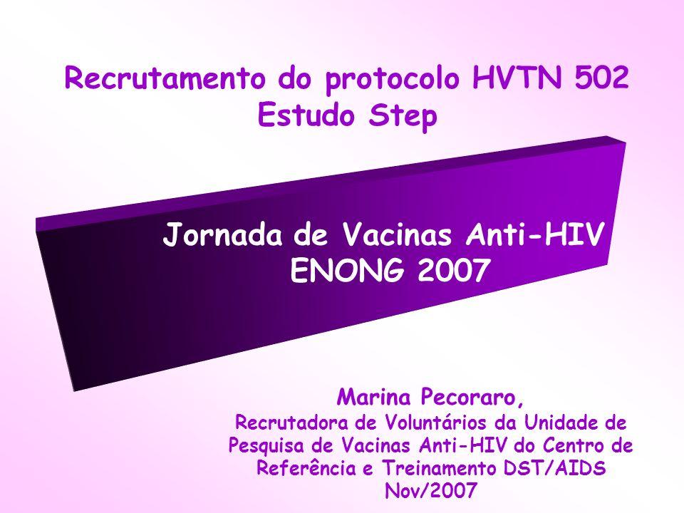 Recrutamento do protocolo HVTN 502 Estudo Step