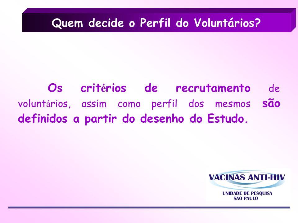 Quem decide o Perfil do Voluntários