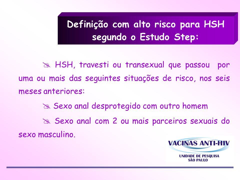 Definição com alto risco para HSH segundo o Estudo Step: