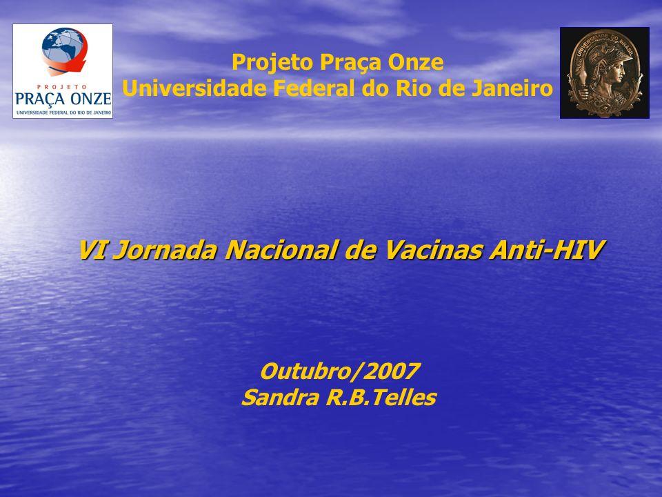 VI Jornada Nacional de Vacinas Anti-HIV