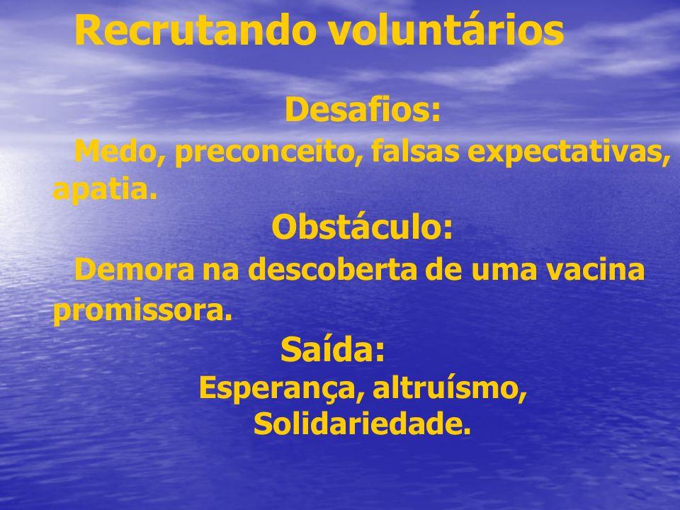Recrutando voluntários