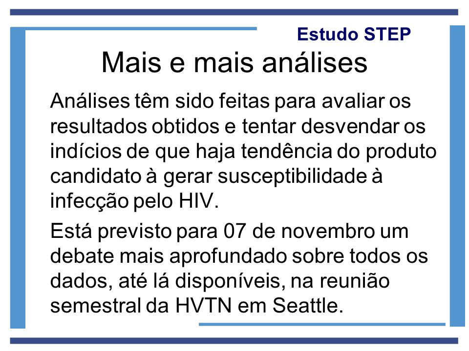 Estudo STEP Mais e mais análises.