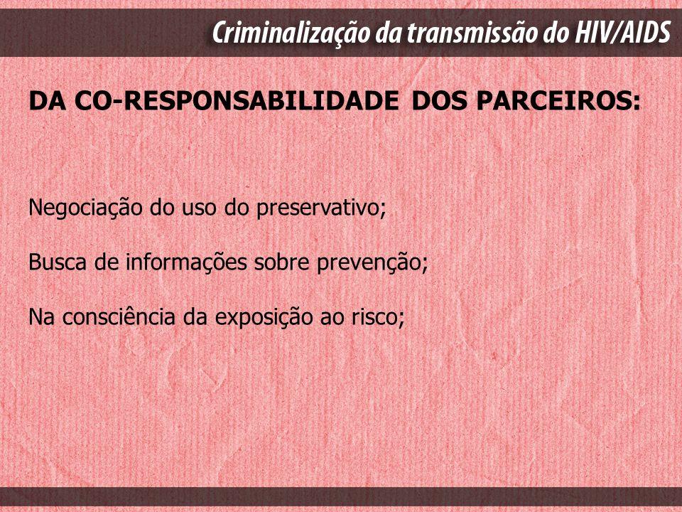 DA CO-RESPONSABILIDADE DOS PARCEIROS:
