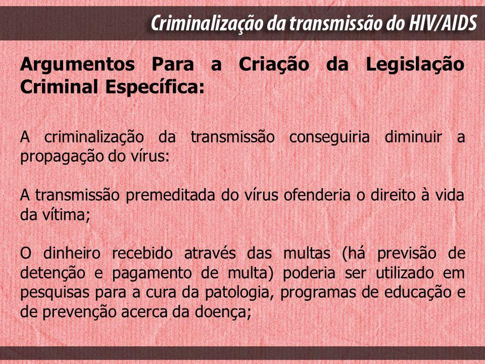 Argumentos Para a Criação da Legislação Criminal Específica: