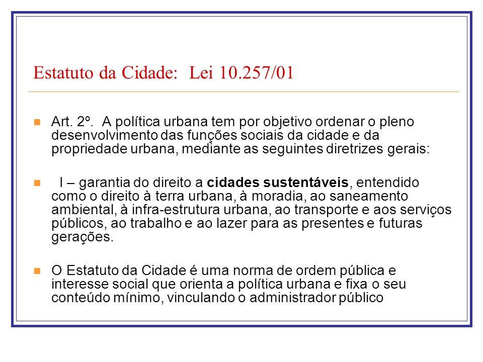 Estatuto da Cidade: Lei 10.257/01