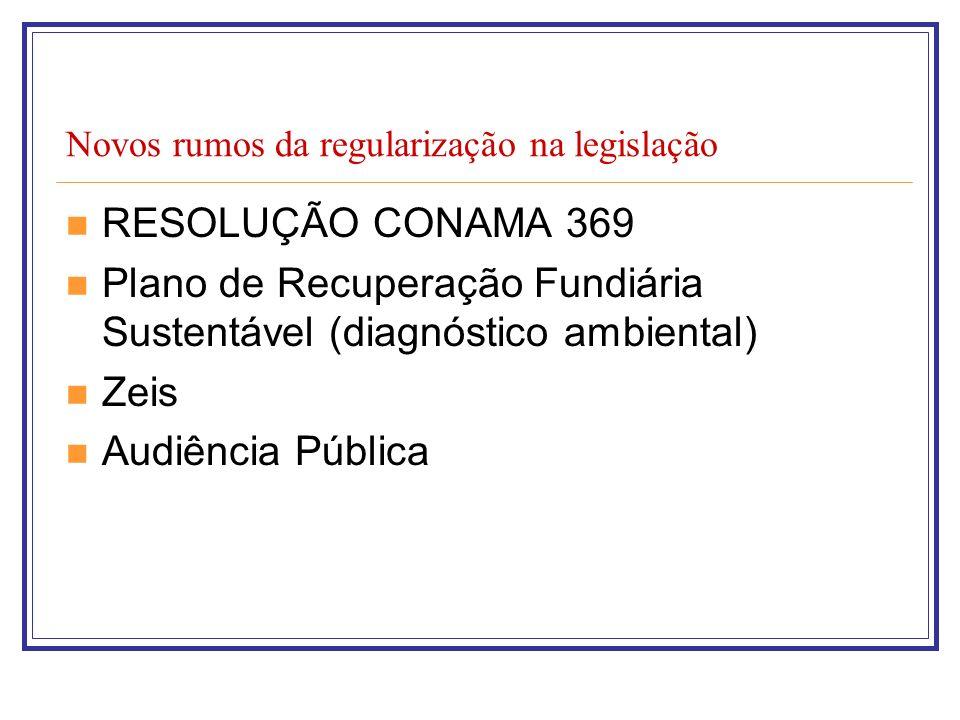 Novos rumos da regularização na legislação