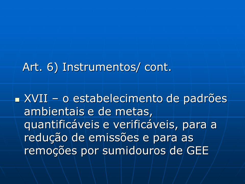 Art. 6) Instrumentos/ cont.