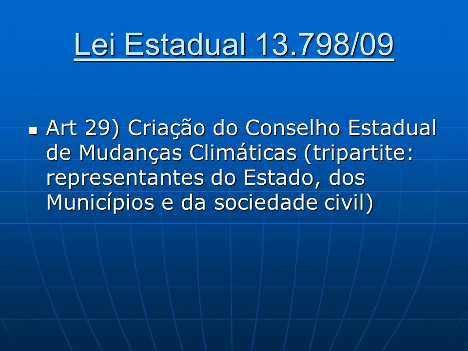 Lei Estadual 13.798/09