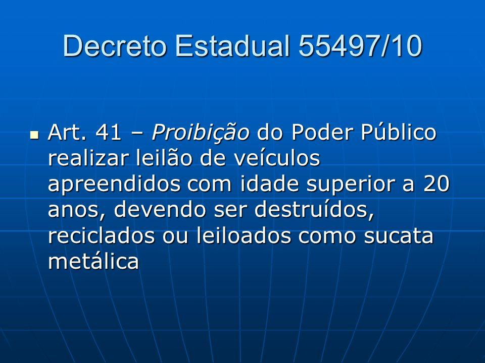Decreto Estadual 55497/10