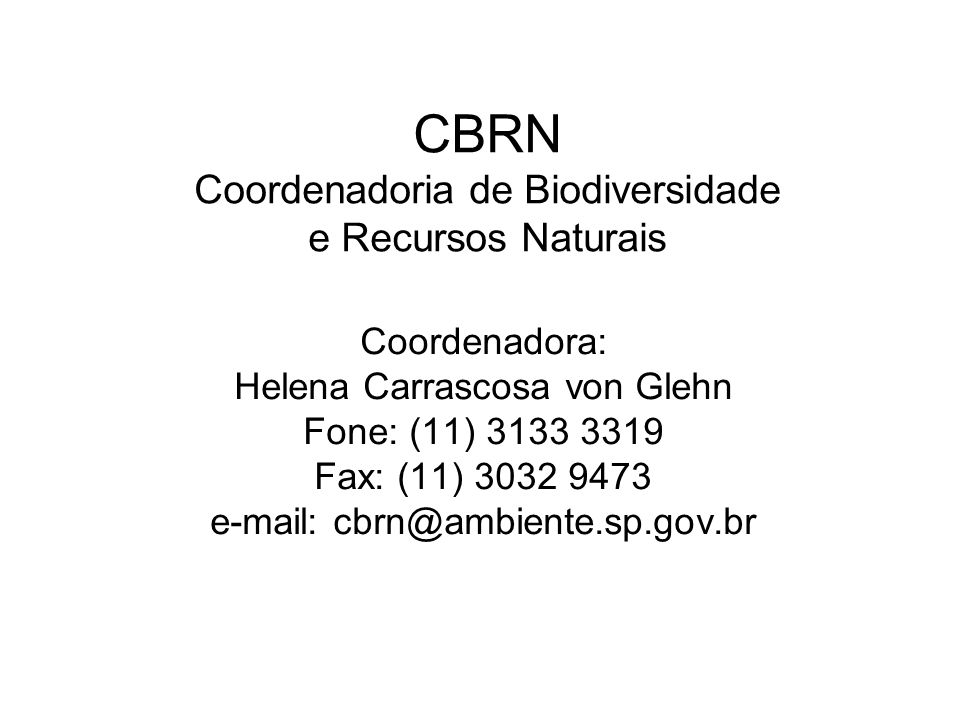 CBRN Coordenadoria de Biodiversidade e Recursos Naturais