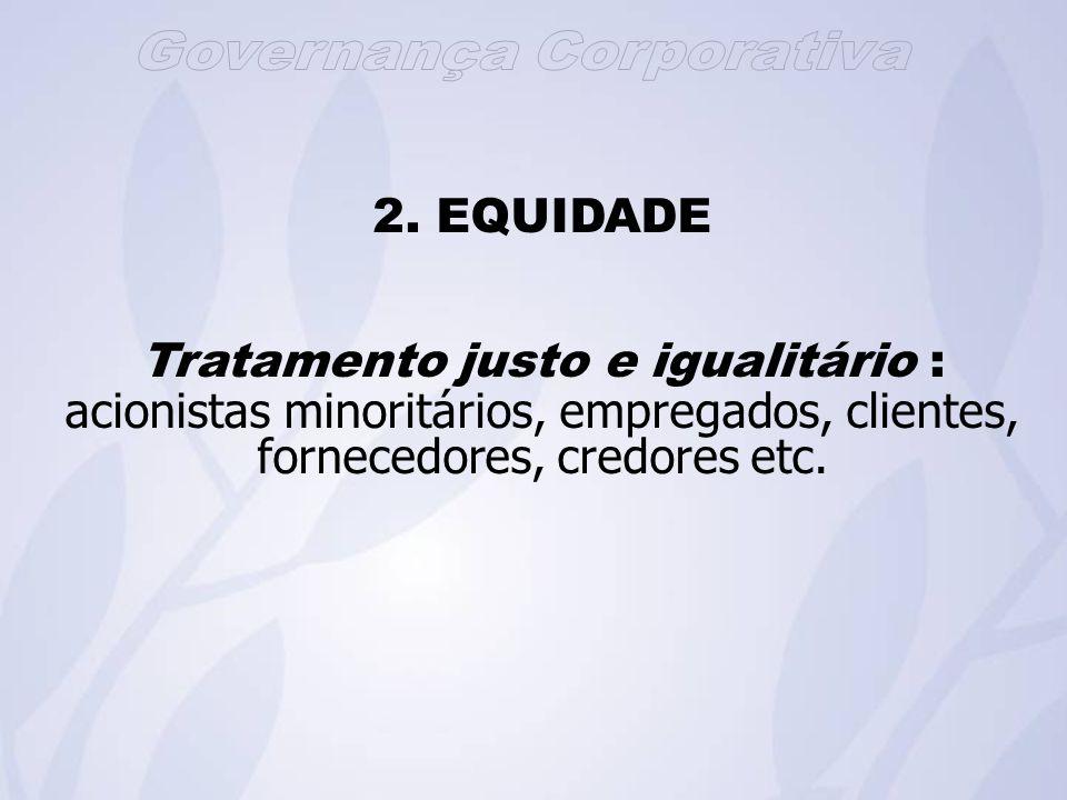 Tratamento justo e igualitário :