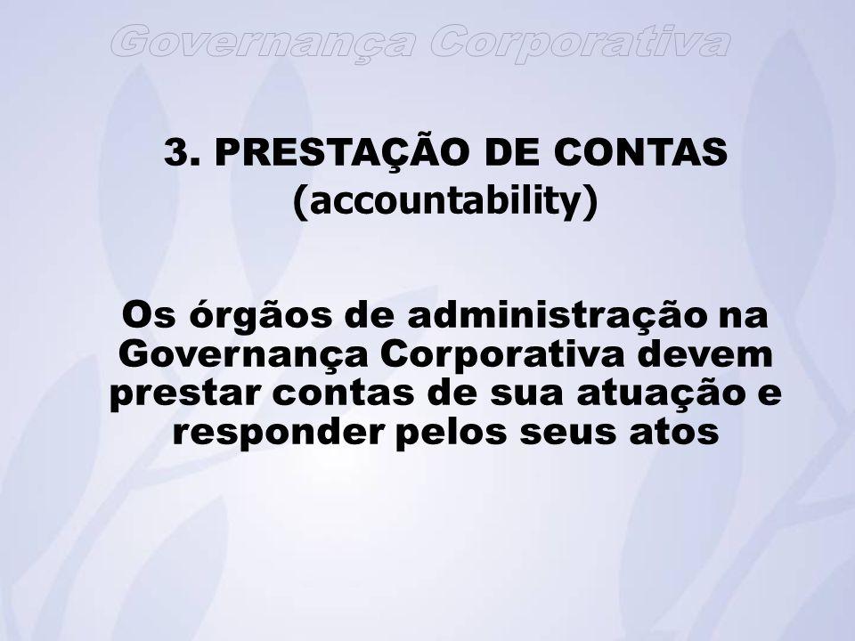 3. PRESTAÇÃO DE CONTAS (accountability)