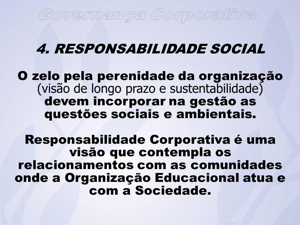 4. RESPONSABILIDADE SOCIAL