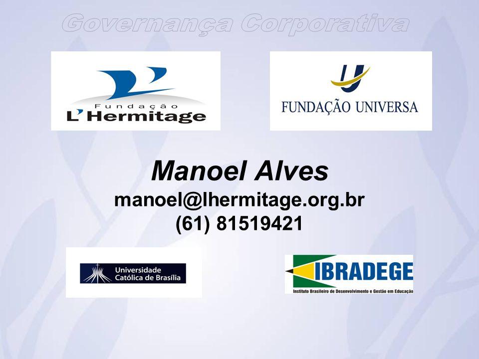 Manoel Alves manoel@lhermitage.org.br (61) 81519421
