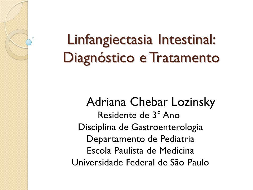 Linfangiectasia Intestinal: Diagnóstico e Tratamento