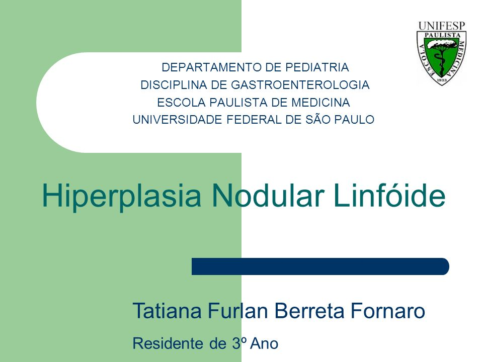 Hiperplasia Nodular Linfóide