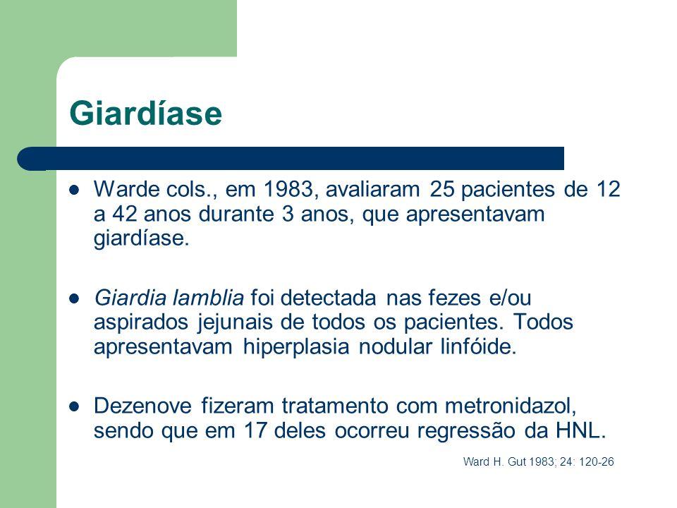 GiardíaseWarde cols., em 1983, avaliaram 25 pacientes de 12 a 42 anos durante 3 anos, que apresentavam giardíase.