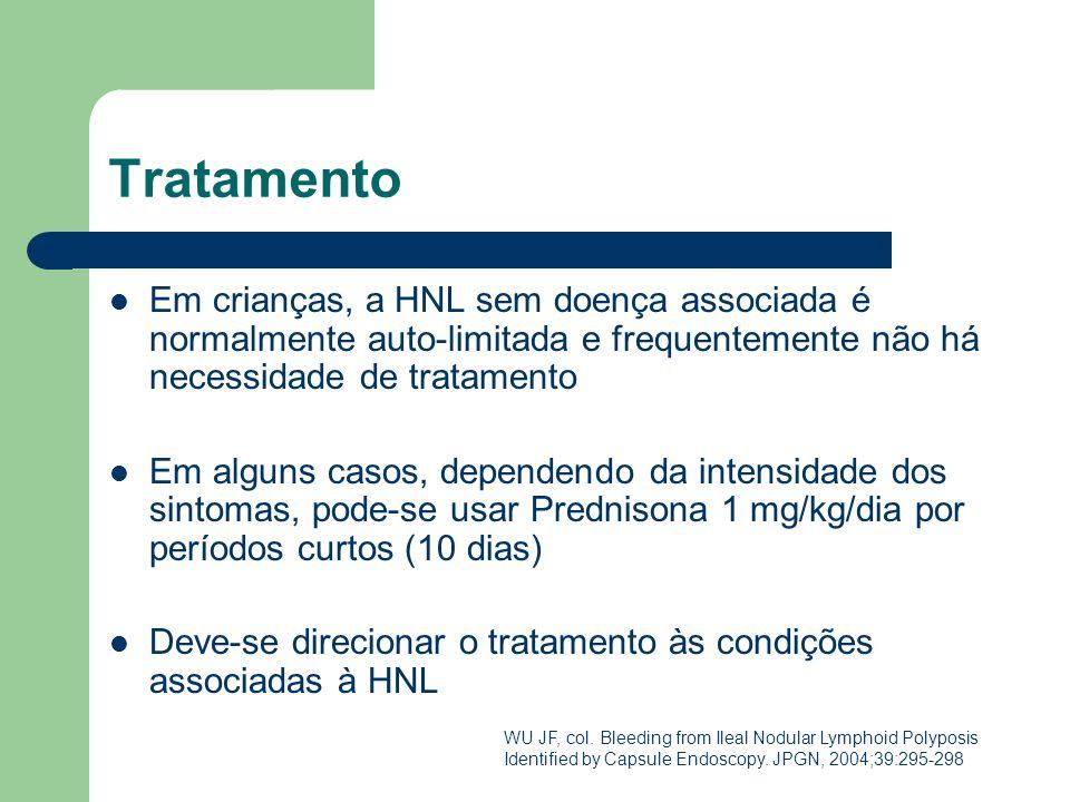 Tratamento Em crianças, a HNL sem doença associada é normalmente auto-limitada e frequentemente não há necessidade de tratamento.