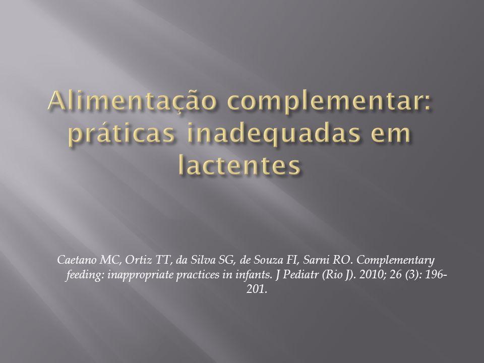 Alimentação complementar: práticas inadequadas em lactentes