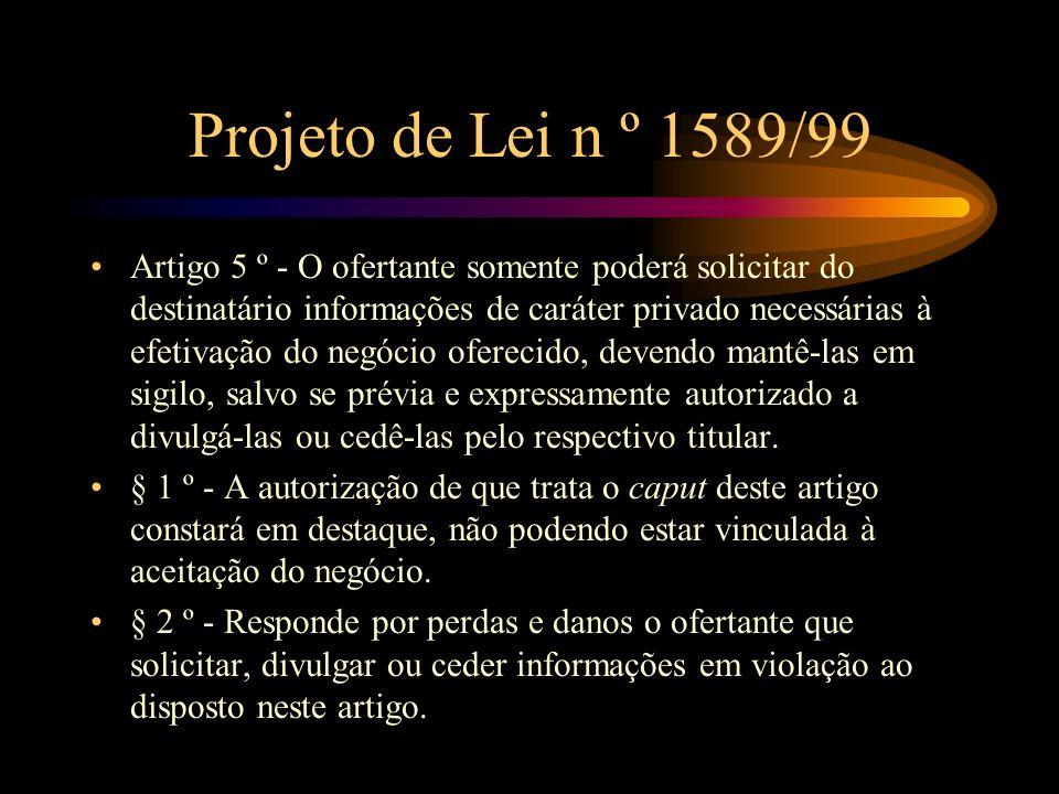 Projeto de Lei n º 1589/99