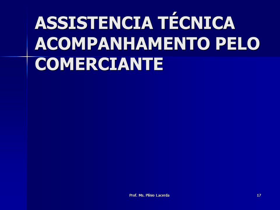 ASSISTENCIA TÉCNICA ACOMPANHAMENTO PELO COMERCIANTE