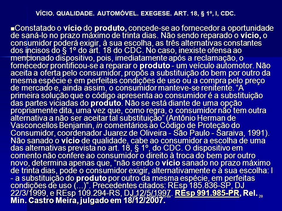 VÍCIO. QUALIDADE. AUTOMÓVEL. EXEGESE. ART. 18, § 1º, I, CDC.