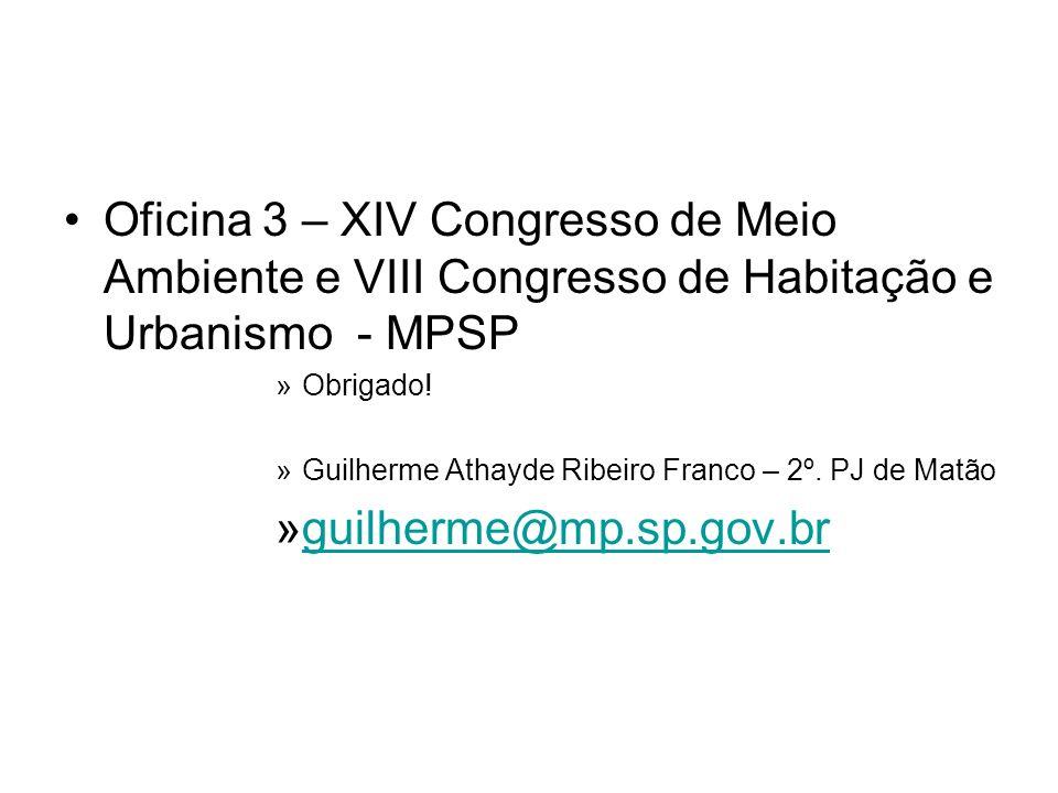 Oficina 3 – XIV Congresso de Meio Ambiente e VIII Congresso de Habitação e Urbanismo - MPSP