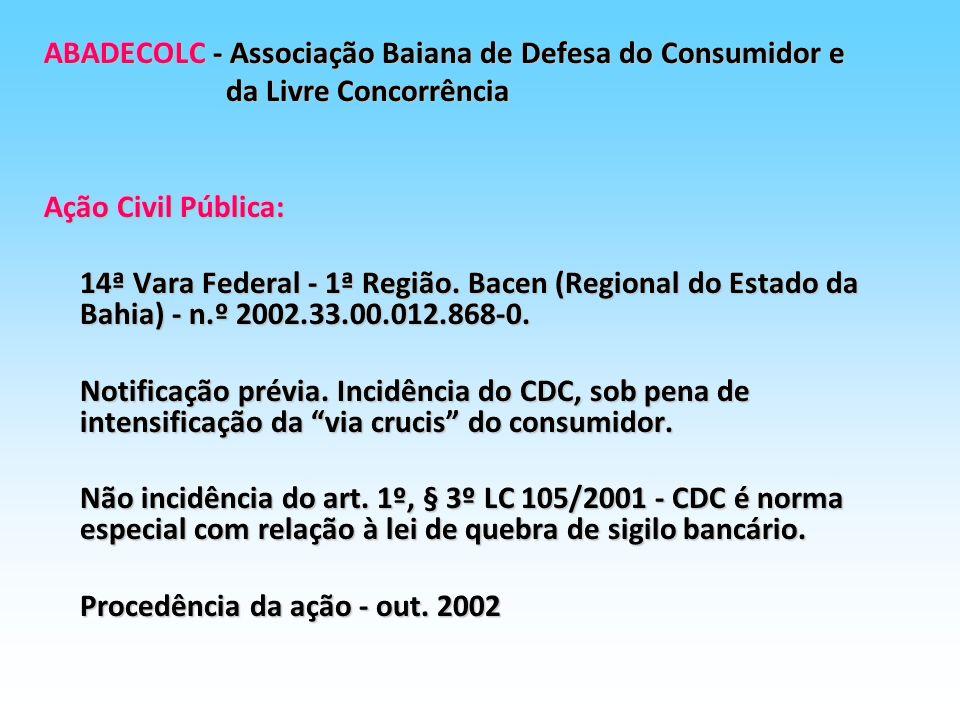 ABADECOLC - Associação Baiana de Defesa do Consumidor e