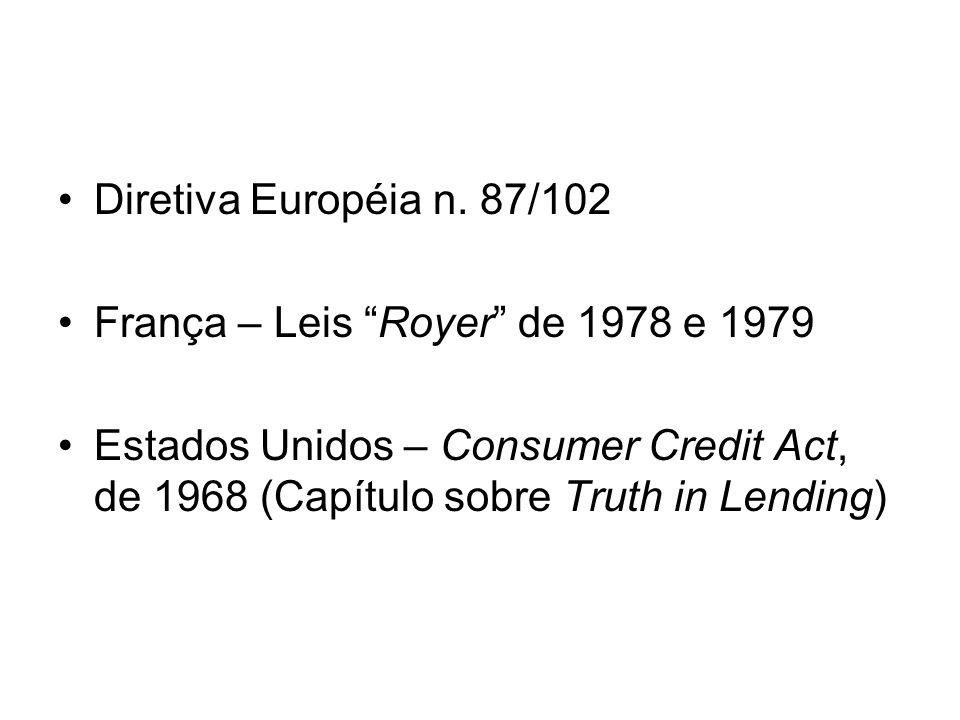 Diretiva Européia n. 87/102 França – Leis Royer de 1978 e 1979.