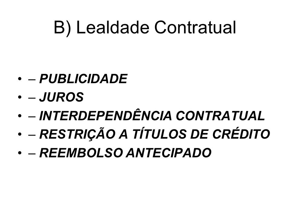 B) Lealdade Contratual