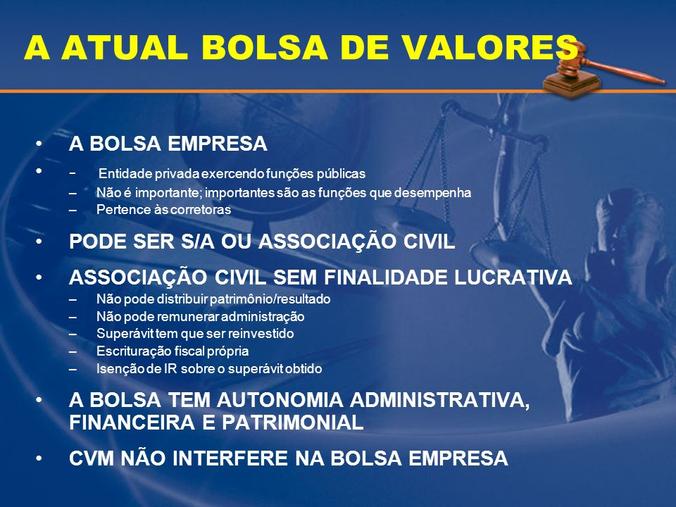 A ATUAL BOLSA DE VALORES