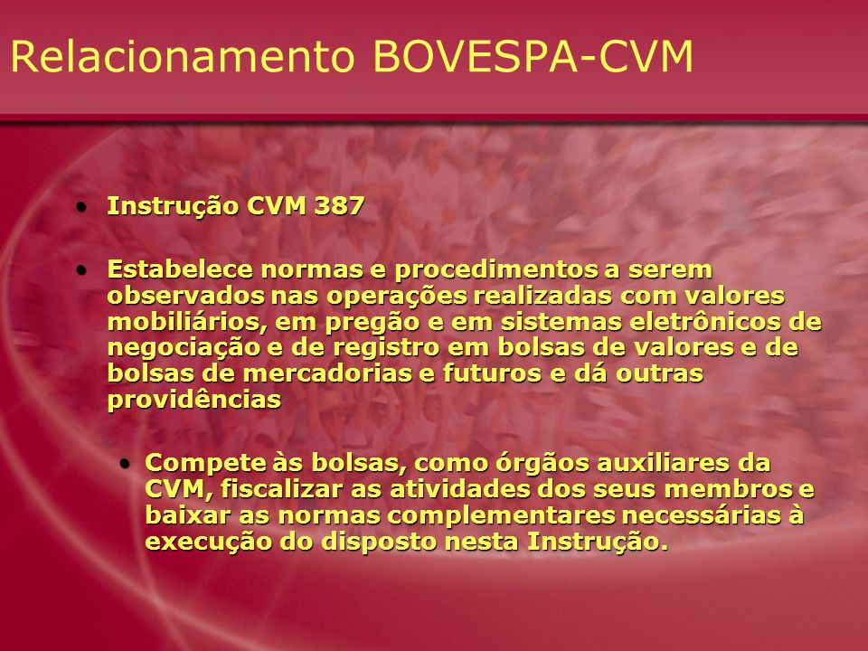 Relacionamento BOVESPA-CVM