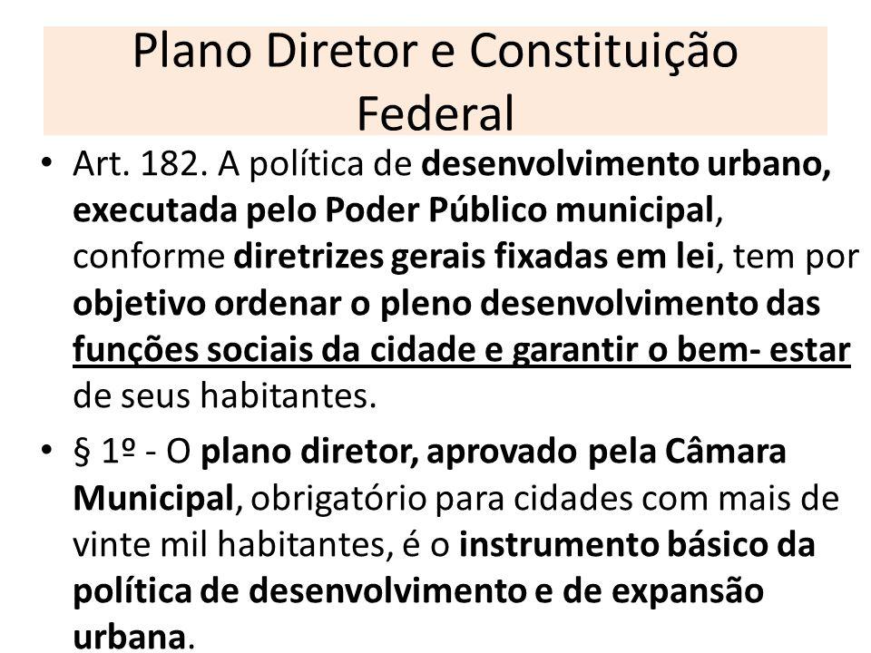 Plano Diretor e Constituição Federal
